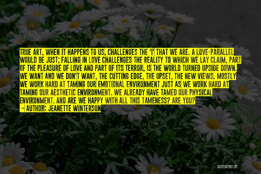 Love And Its Challenges Quotes By Jeanette Winterson