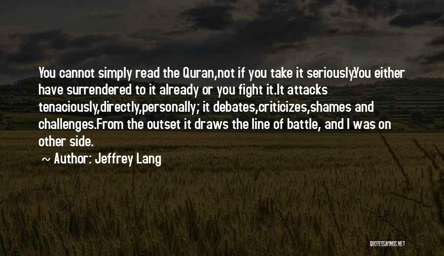 Love And Its Challenges Quotes By Jeffrey Lang