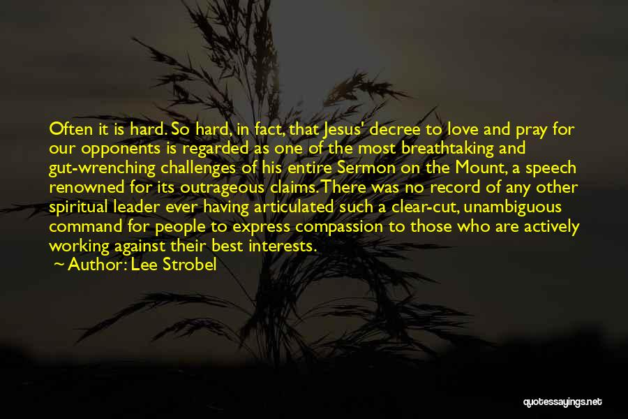 Love And Its Challenges Quotes By Lee Strobel