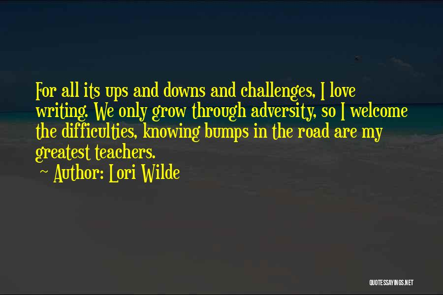 Love And Its Challenges Quotes By Lori Wilde