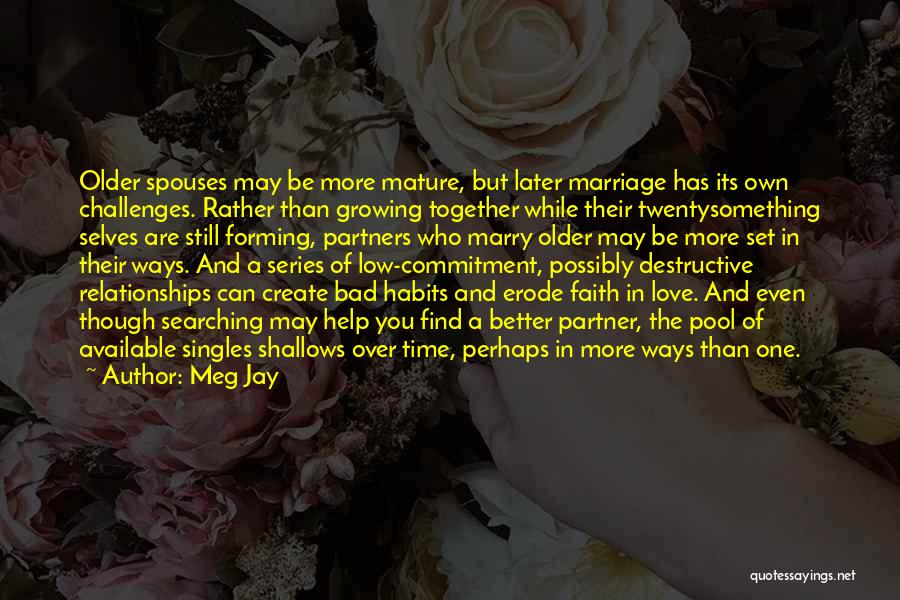 Love And Its Challenges Quotes By Meg Jay