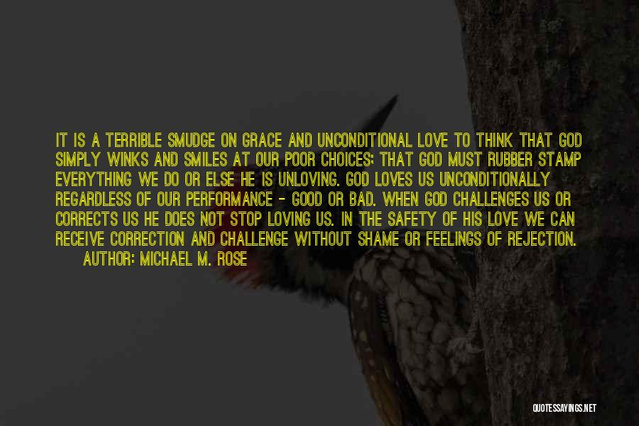 Love And Its Challenges Quotes By Michael M. Rose