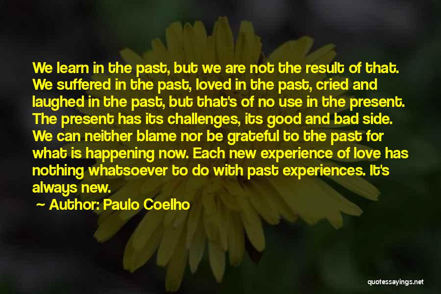 Love And Its Challenges Quotes By Paulo Coelho