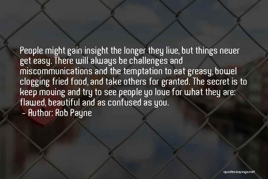 Love And Its Challenges Quotes By Rob Payne