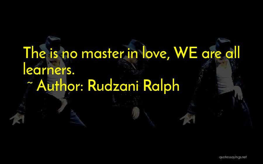 Love And Its Challenges Quotes By Rudzani Ralph