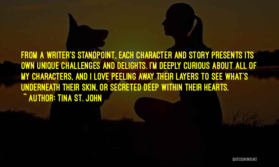 Love And Its Challenges Quotes By Tina St. John