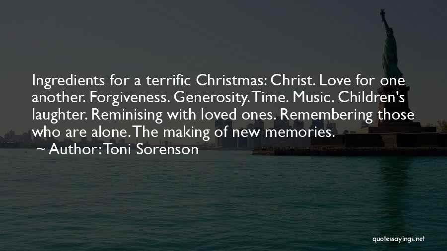 Love And Making Memories Quotes By Toni Sorenson