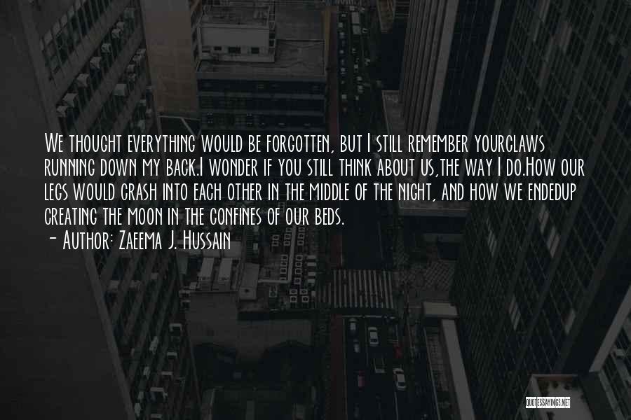 Love And Making Memories Quotes By Zaeema J. Hussain
