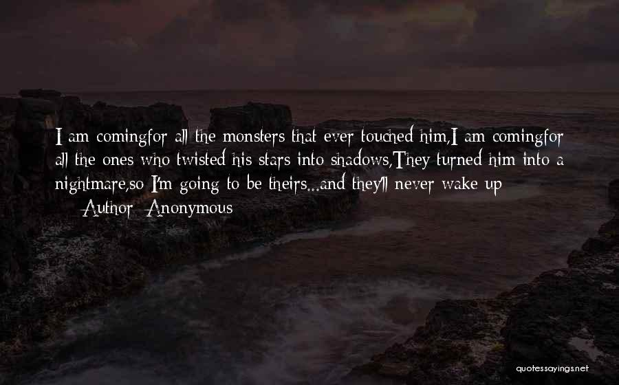 Love And Monsters Quotes By Anonymous