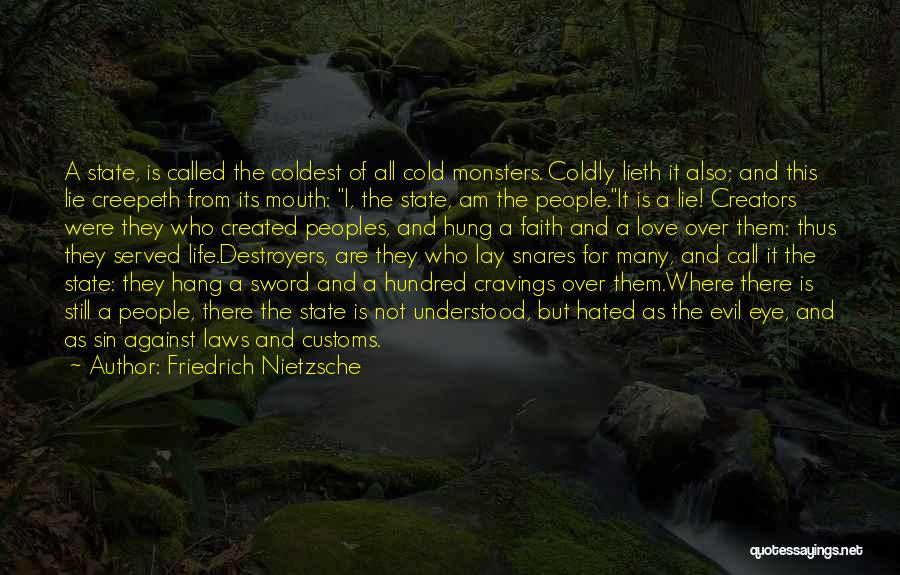 Love And Monsters Quotes By Friedrich Nietzsche
