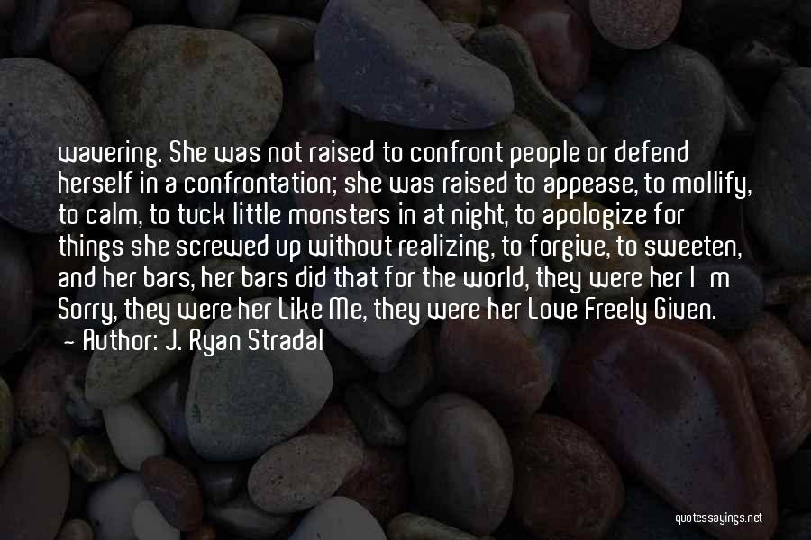 Love And Monsters Quotes By J. Ryan Stradal