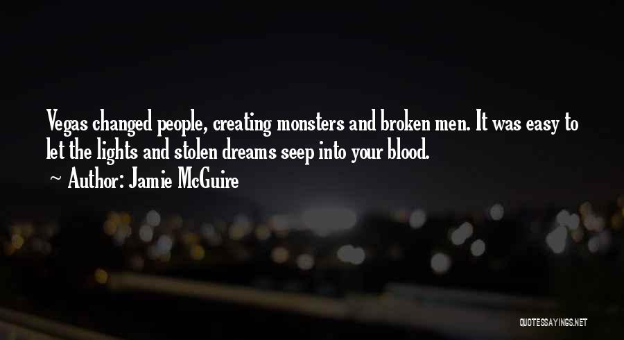 Love And Monsters Quotes By Jamie McGuire