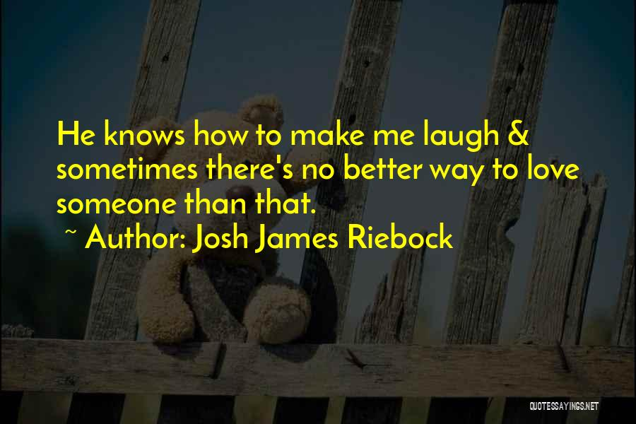 Love And Monsters Quotes By Josh James Riebock