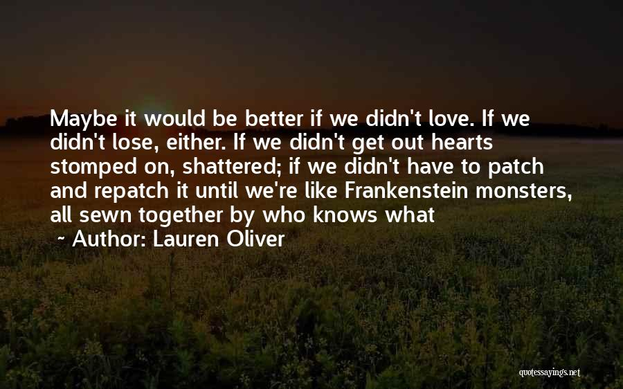 Love And Monsters Quotes By Lauren Oliver