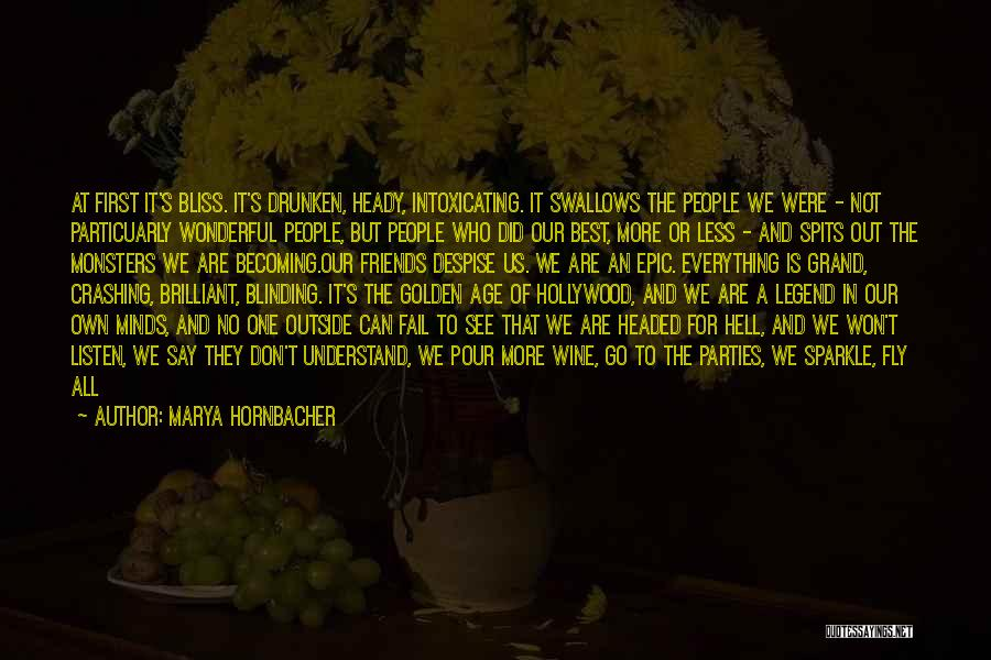 Love And Monsters Quotes By Marya Hornbacher