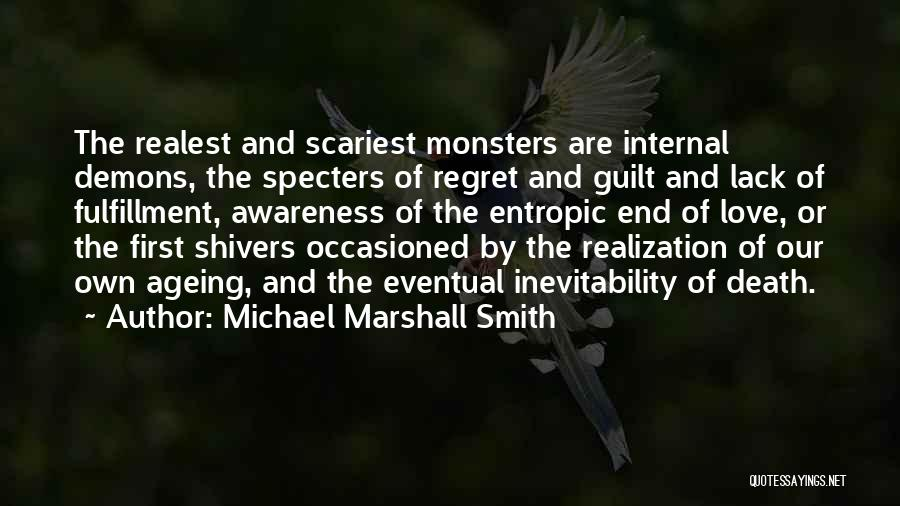 Love And Monsters Quotes By Michael Marshall Smith