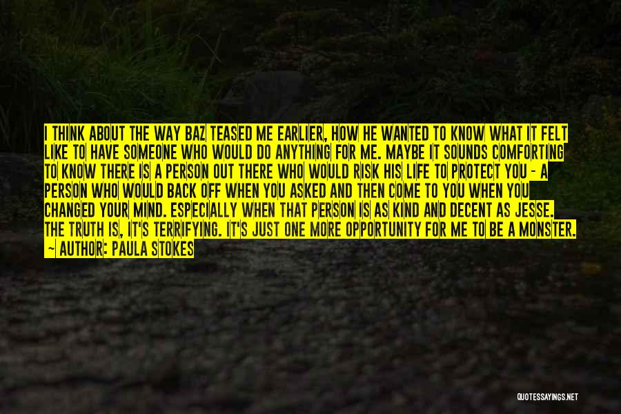 Love And Monsters Quotes By Paula Stokes