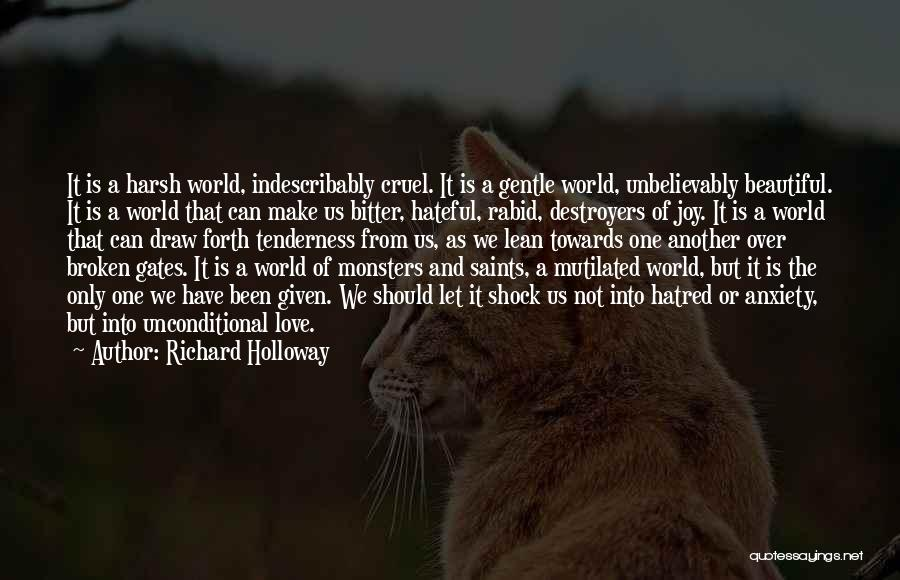 Love And Monsters Quotes By Richard Holloway