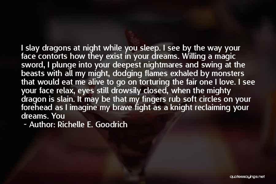 Love And Monsters Quotes By Richelle E. Goodrich