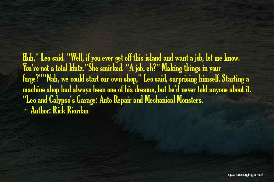 Love And Monsters Quotes By Rick Riordan