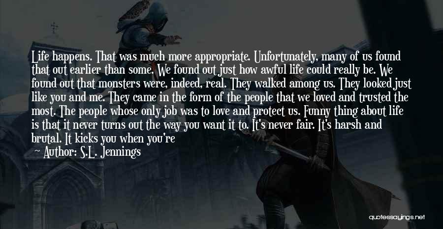 Love And Monsters Quotes By S.L. Jennings
