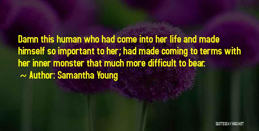 Love And Monsters Quotes By Samantha Young