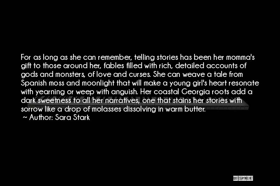Love And Monsters Quotes By Sara Stark