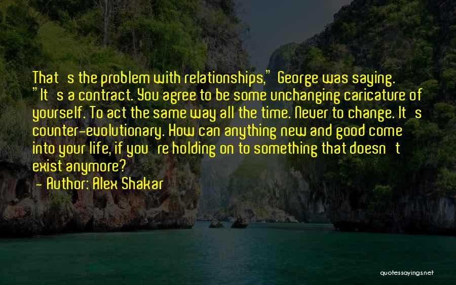 Love And New Relationships Quotes By Alex Shakar