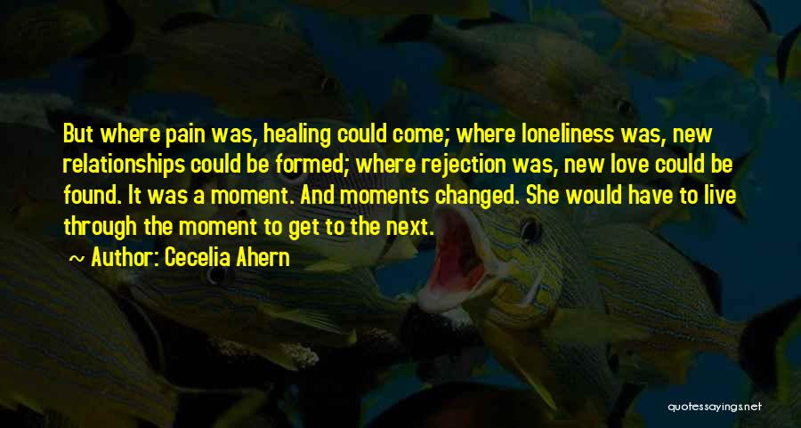 Love And New Relationships Quotes By Cecelia Ahern