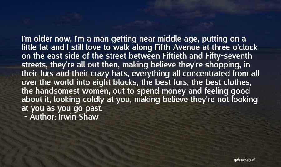 Love And New Relationships Quotes By Irwin Shaw