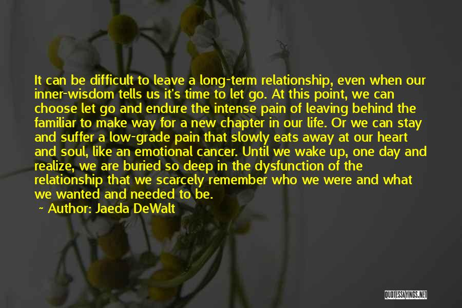 Love And New Relationships Quotes By Jaeda DeWalt