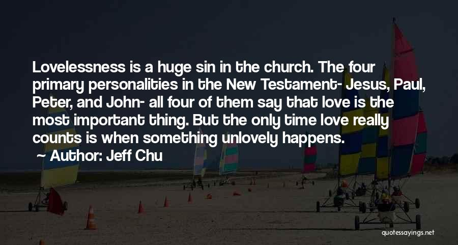 Love And New Relationships Quotes By Jeff Chu