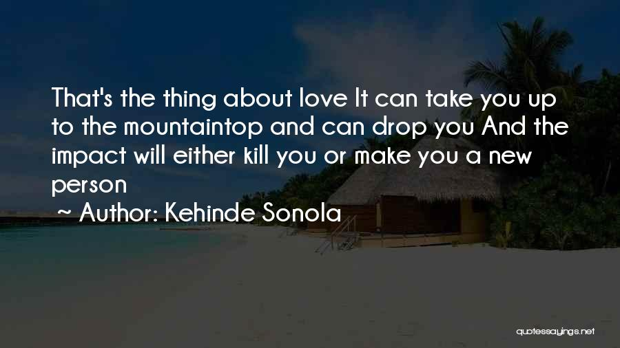 Love And New Relationships Quotes By Kehinde Sonola