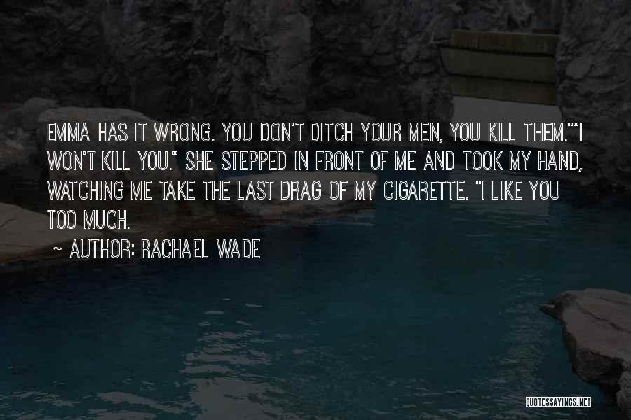 Love And New Relationships Quotes By Rachael Wade