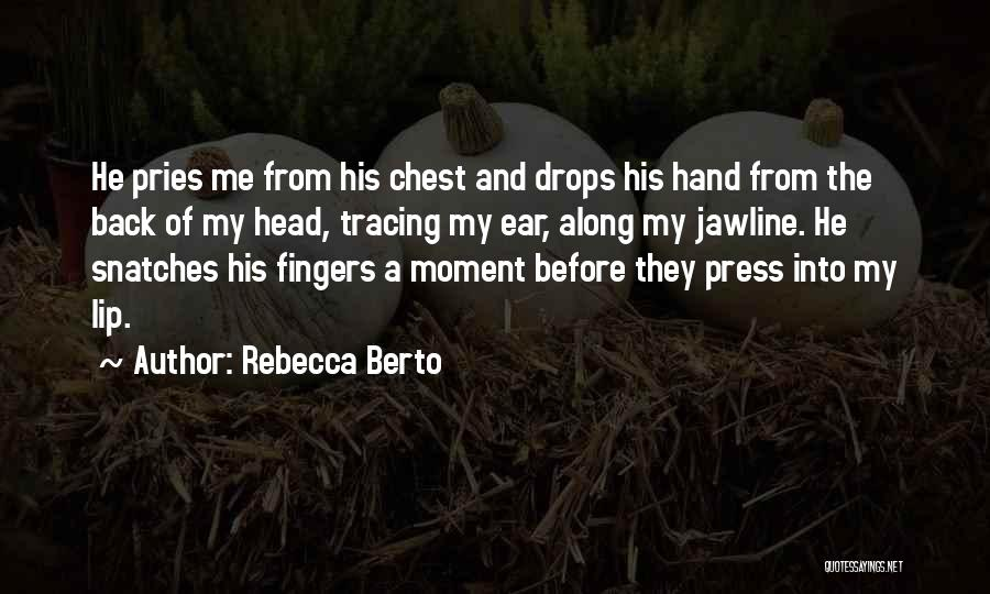 Love And New Relationships Quotes By Rebecca Berto