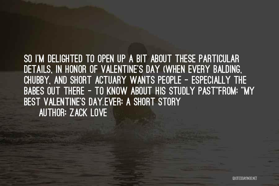 Love And New Relationships Quotes By Zack Love