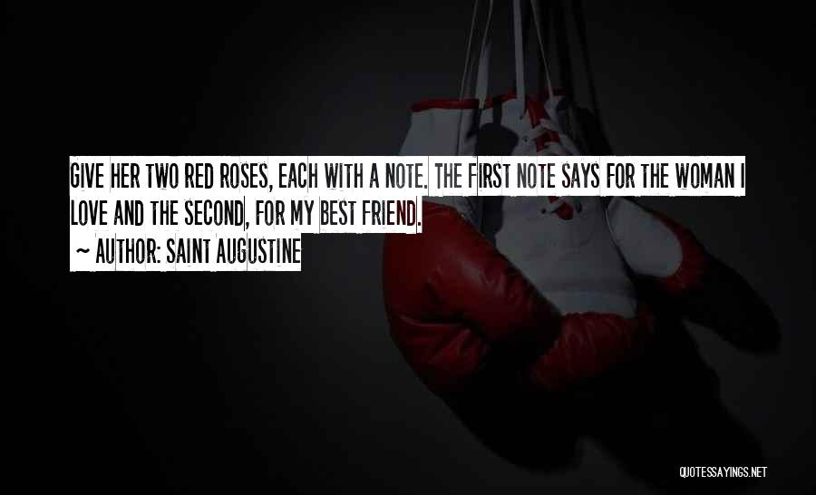 Love And Red Roses Quotes By Saint Augustine