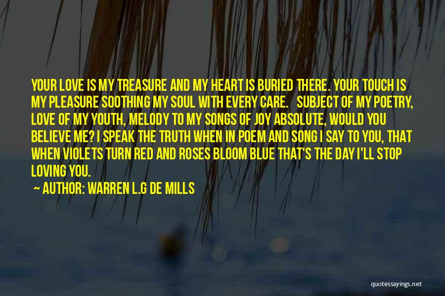 Love And Red Roses Quotes By Warren L.G De Mills