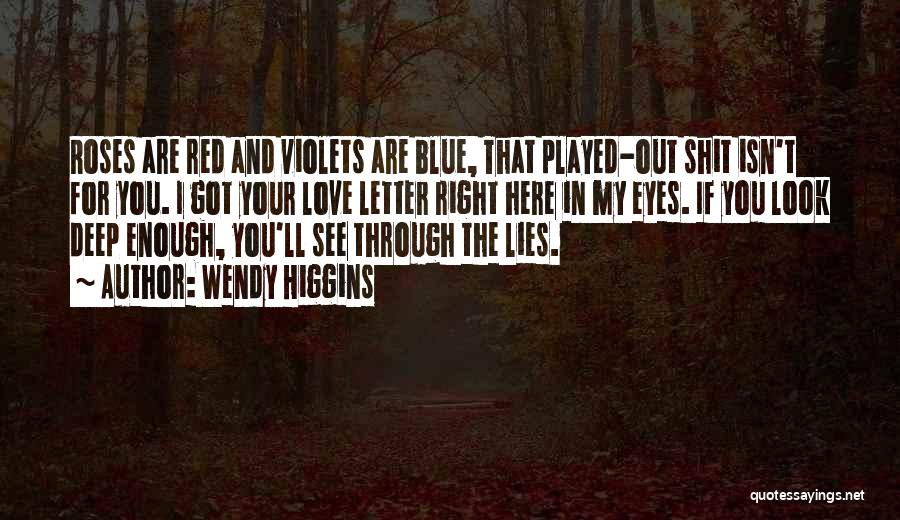 Love And Red Roses Quotes By Wendy Higgins