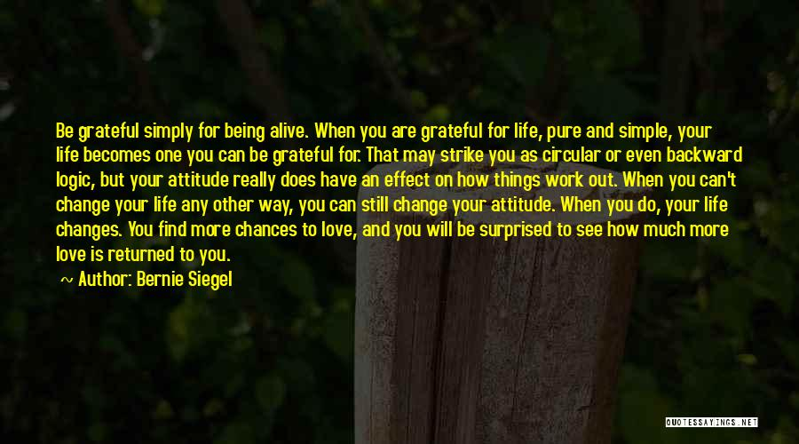 Love And Thanksgiving Quotes By Bernie Siegel