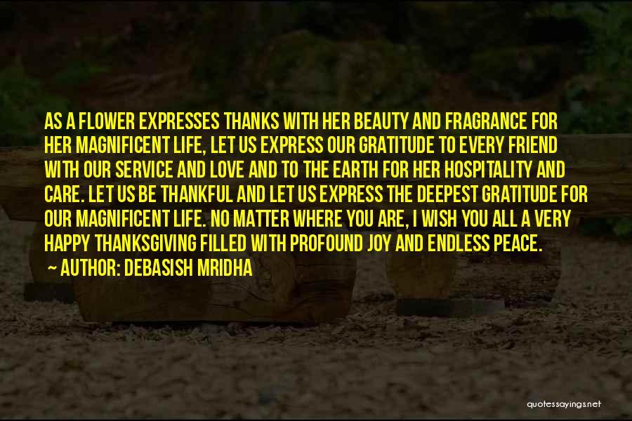 Love And Thanksgiving Quotes By Debasish Mridha