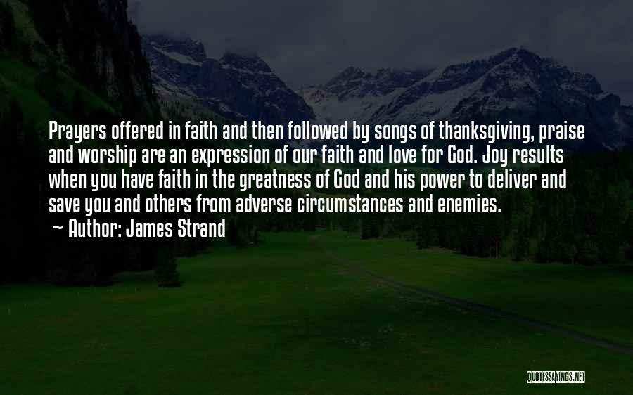 Love And Thanksgiving Quotes By James Strand