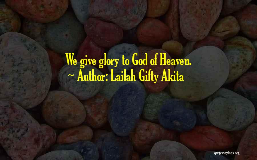 Love And Thanksgiving Quotes By Lailah Gifty Akita