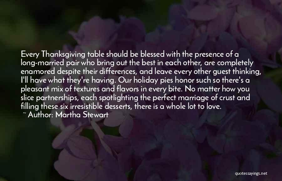 Love And Thanksgiving Quotes By Martha Stewart