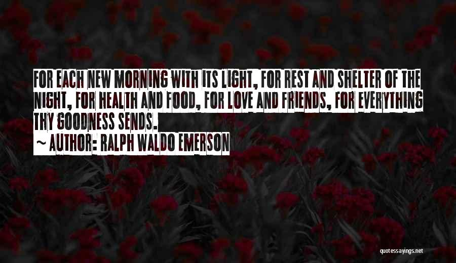Love And Thanksgiving Quotes By Ralph Waldo Emerson
