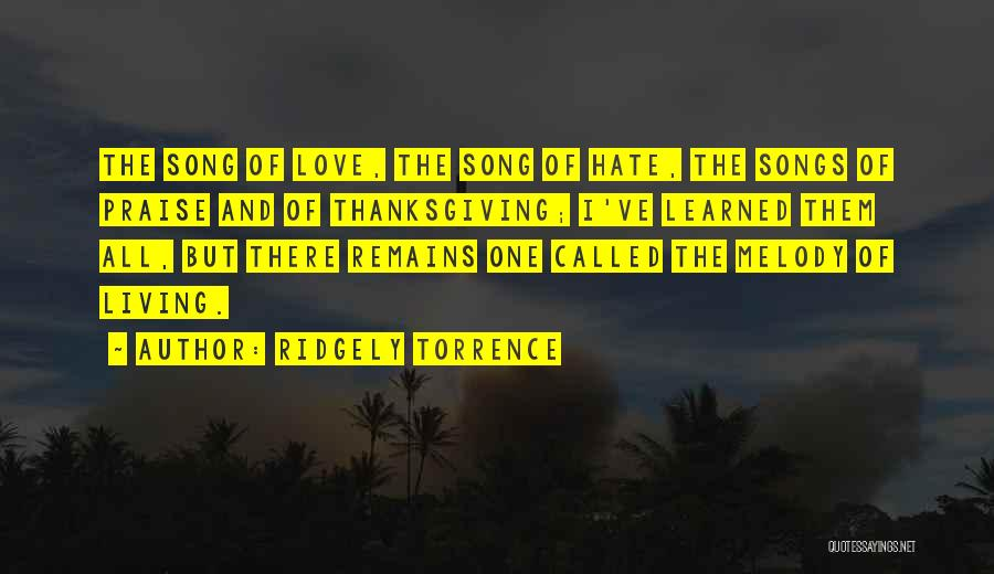 Love And Thanksgiving Quotes By Ridgely Torrence