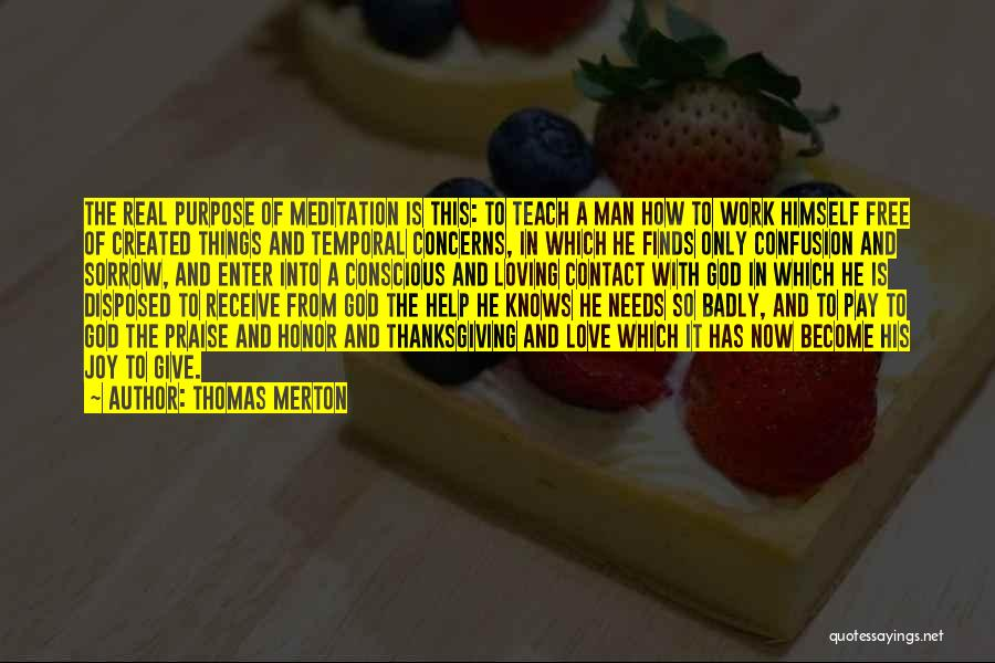 Love And Thanksgiving Quotes By Thomas Merton
