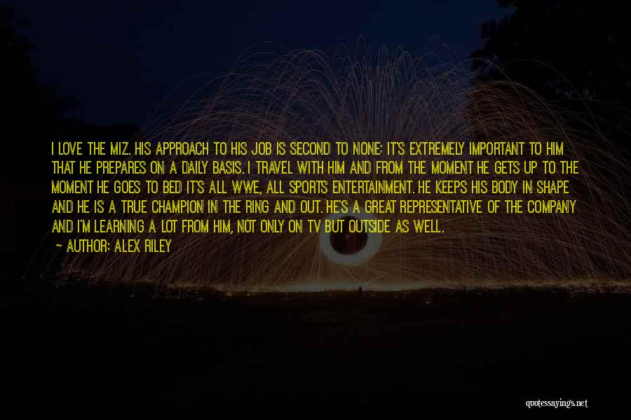 Love And Travel Quotes By Alex Riley