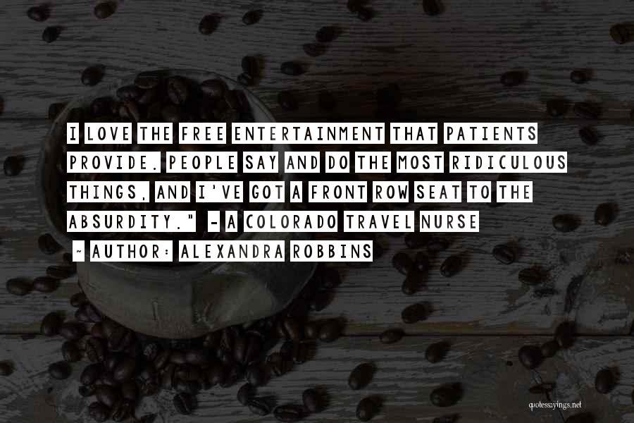 Love And Travel Quotes By Alexandra Robbins