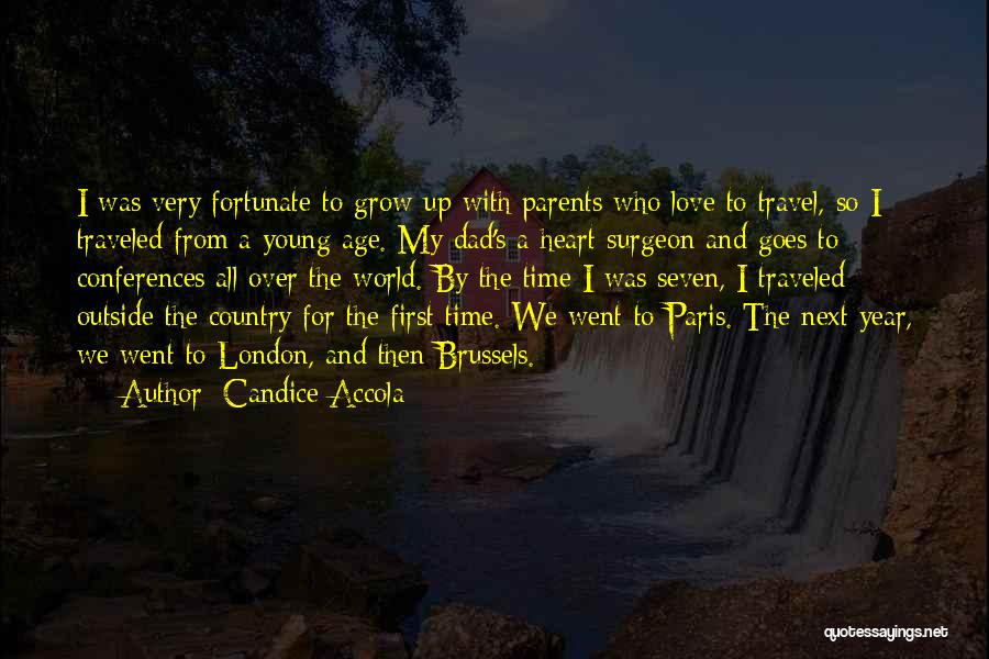 Love And Travel Quotes By Candice Accola